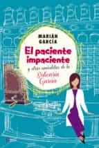 el paciente impaciente y otras anécdotas de la boticaria garcía (ebook)-marian garcia-9788490603178