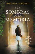las sombras de la memoria-mercedes guerrero-9788490622278