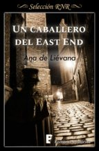 un caballero de east end (ebook) ana de lievana 9788490699478