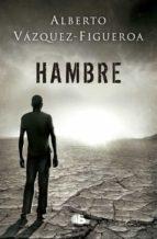 hambre-alberto vazquez figueroa-9788490705278