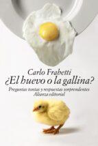 ¿el huevo o la gallina?: preguntas tontas y respuestas sorprendentes carlo frabetti 9788491040378