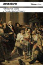 reflexiones sobre la revolucion en francia-edmund burke-9788491044178