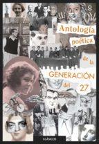 antología poética de la generación del 27 9788491221678