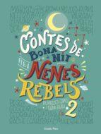 contes de bona nit per a nenes rebels 2-elena favilli-francesca cavallo-9788491374978