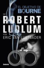 el objetivo de bourne-robert ludlum-eric van lustbader-9788492915378