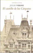 castillo de los carpatos, el (confabulaciones 110)-julio verne-9788494733178