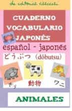 cuaderno de aprendizaje de japones: animales 9788495734778