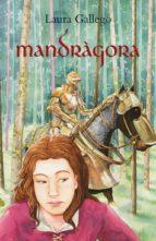 mandragora-laura gallego garcia-9788498241778