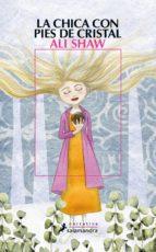 la chica con pies de cristal-ali shaw-9788498383478