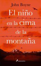 el niño en la cima de la montaña-john boyne-9788498387278