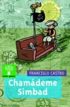 chamademe simbad-francisco castro veloso-9788498651478