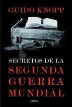 secretos de la segunda guerra mundial (ebook) guido knopp 9788498926378