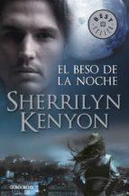 el beso de la noche (cazadores oscuros 5)-sherrilyn kenyon-9788499085678