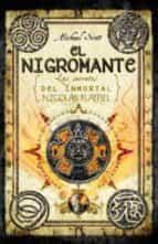 el nigromante: los secretos del inmortal nicolas flamel (el alqui mista iv)-michael scott-9788499182278