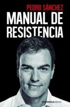 manual de resistencia (ebook) pedro sanchez perez castejon 9788499428178