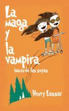 la maga y la vampira hacen de las suyas (ebook)-henry lassarr-9788793429178
