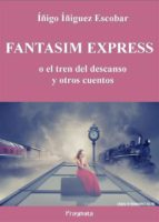 fantasim express (ebook)-iñigo iñiguez escobar-9788899373078