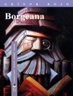 borgeana (ebook)-grinor rojo-9789560001078