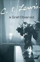 a grief observed c.s. lewis 9780060652388