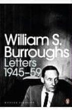 the letters of william s. burroughs 1945-59-william s. burroughs-9780141189888