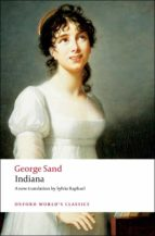 indiana (edited by naomi schor) george sand 9780199540488