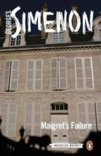 maigret s failure georges simenon 9780241303788