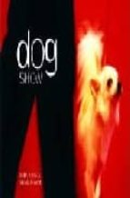 Dog show por Vivian russell DJVU PDF FB2 978-0711222588