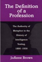 the definition of a profession (ebook) joanne brown 9781400820788