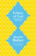 eclipse of god (ebook)-martin buber-9781400874088
