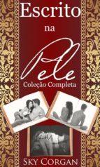 escrito na pele: coleção completa (ebook)-9781547501588