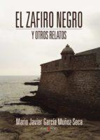 el zafiro negro y otros relatos (ebook)-mario javier garcía muñoz-seca-9781629348988