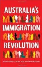 australia s immigration revolution-andrew markus-james jupp-peter mcdonald-9781741757088
