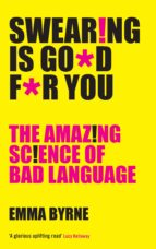 swearing is good for you (ebook)-emma byrne-9781782832188