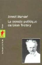 la pensee politique de leon trotsky ernest mandel 9782707139788