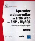 aprender a desarrollar un sitio web con php y mysql (2ª ed.) olivier rollet 9782746095588