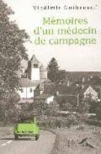 Memoires medecin de campagne Buenos libros descarga gratuita