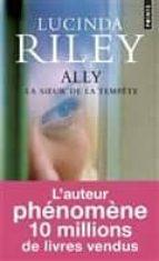 les sept soeurs: volume 2, la soeur de la tempête : ally alerte-lucinda riley-9782757855188