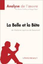 LA BELLE ET LA BÊTE DE MADAME LEPRINCE DE BEAUMONT (ANALYSE DE LOEUVRE)