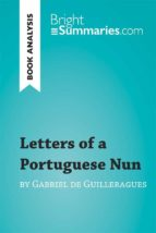 letters of a portuguese nun by gabriel de guilleragues (book analysis) (ebook)-9782808000888