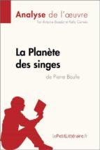 la planète des singes de pierre boulle (analyse de l'œuvre) (ebook) antoine baudot  lepetitlittéraire.fr 9782808006088