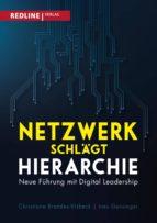 netzwerk schlägt hierarchie (ebook) christiane brandes visbeck ines gensinger 9783864149788
