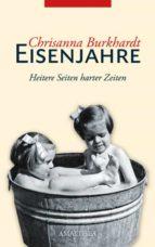 eisenjahre (ebook)-chrisanna burkhardt-9783902862488