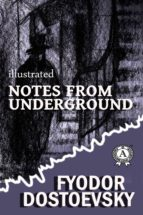 notes from the underground (ebook) fyodor dostoevsky 9783962555788