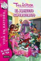 vida en ratford 5: el proyecto supersecreto-tea stilton-9788408006688