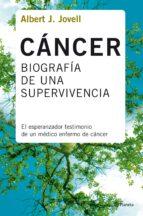cancer: biografia de una supervivencia-albert j. jovell-9788408078388