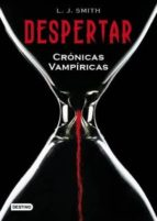 despertar (ebook)-l.j. smith-9788408097488