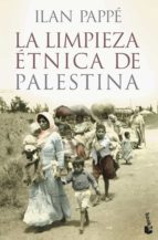 la limpieza etnica de palestina-ilan pappe-9788408124788