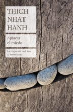 aplacar el miedo-thich nhat hanh-9788408184188