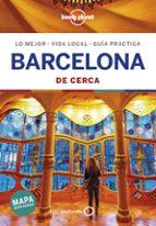 barcelona de cerca 2019 (6ª ed.) (lonely planet) 9788408200888