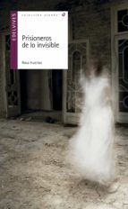 Prisioneros de lo invisible por Rosa huertas 978-8414007488 MOBI TORRENT